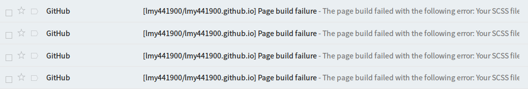 Breaks on Github Pages. These are emails sent by Github.